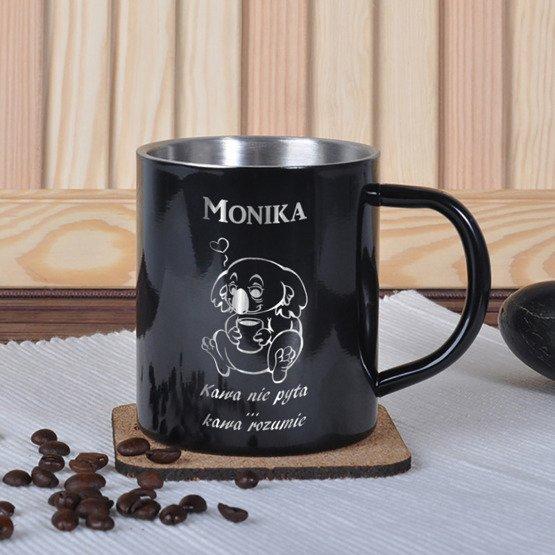 Kubek metalowy- ...kawa rozumie