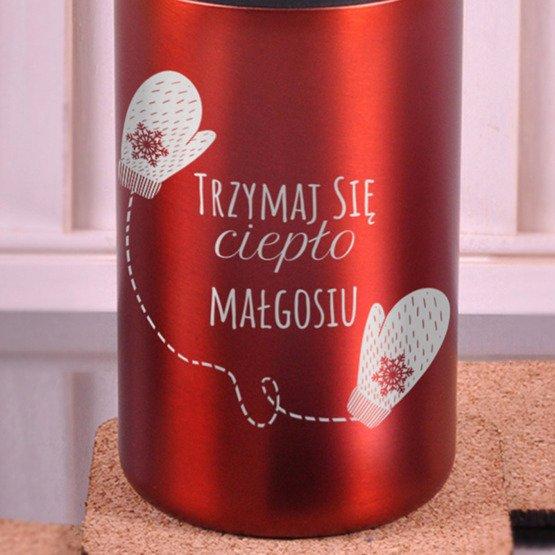 Kubek termiczny- Trzymaj się ciepło