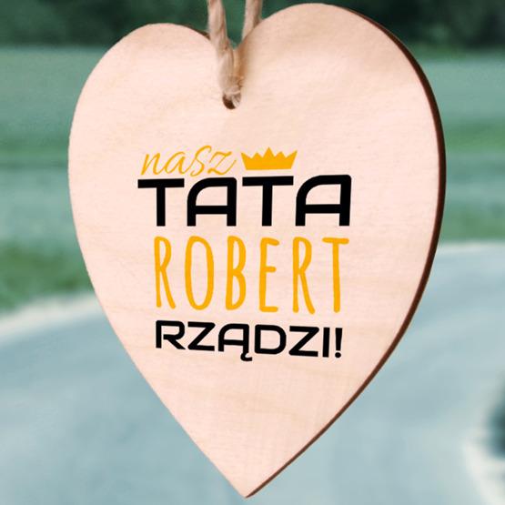 Zawieszka drewniana serce z nadrukiem - Tata rządzi